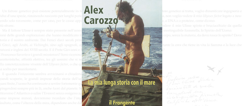 Alex Carozzo la mia lunga storia con il mare